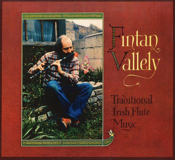 Fintan Vallely - Traditional Irish Flute Music