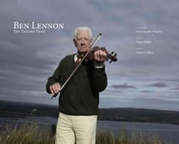 The Tailor's Twist - Ben Lennon's Life in Traditional Irish Music